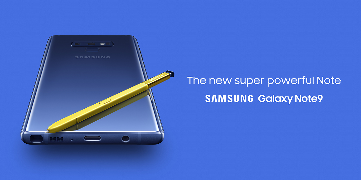 The Powerful Galaxy Note9 with its Amazing S Pen is in Town!