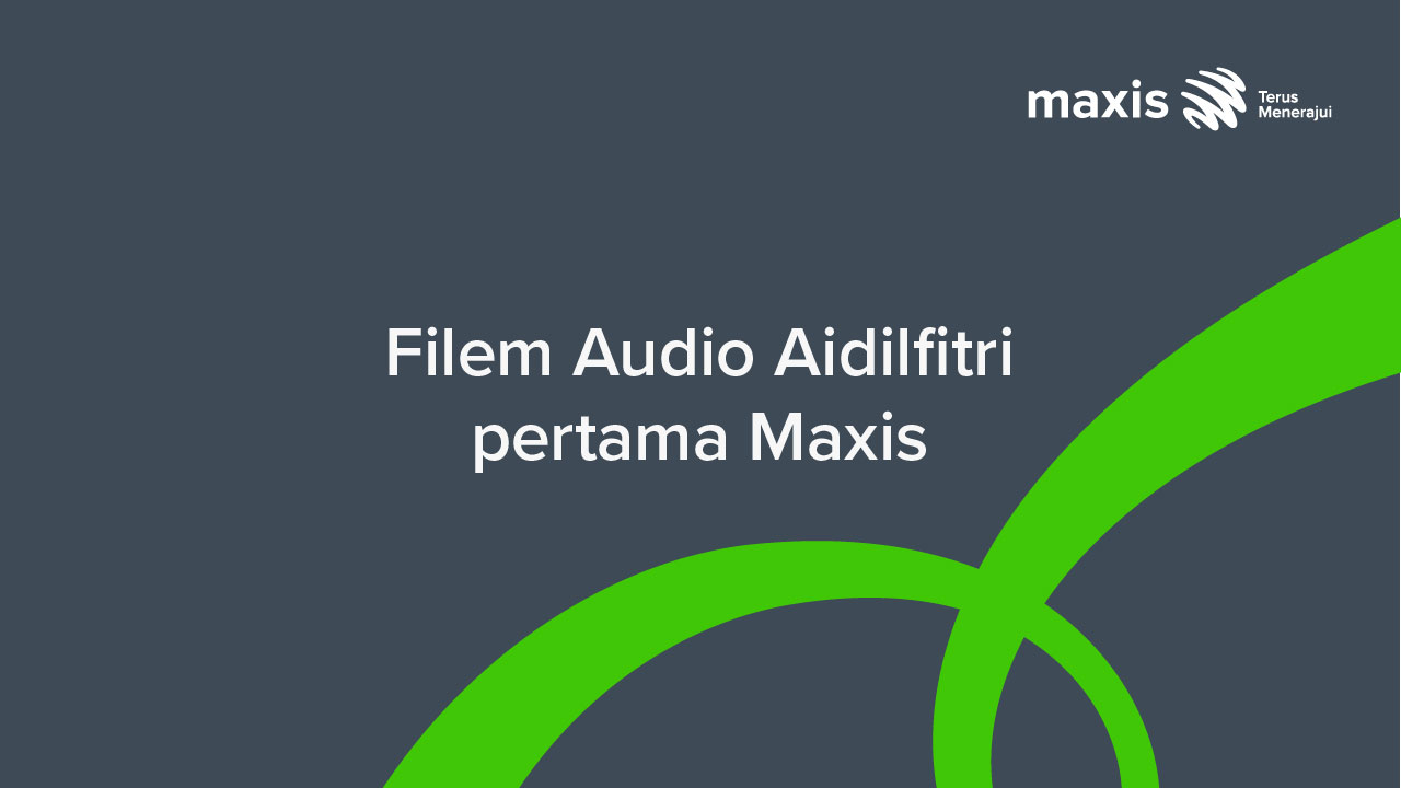Maxis Launches First Ever 8D Audio Film To Explore What Makes The Perfect Raya