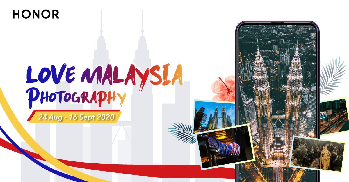 Showcase Your Merdeka Spirit with HONOR's Love Malaysia Photography Contest