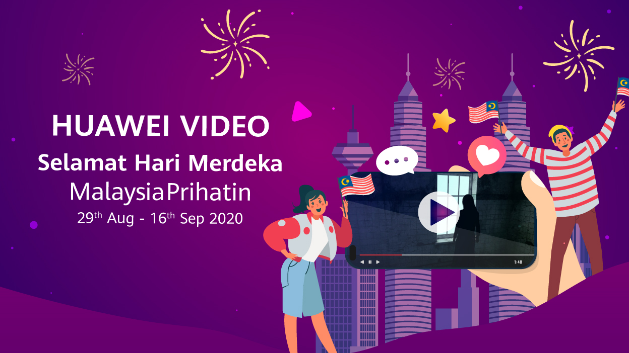HUAWEI Video and Astro Join Hands to Offer Malaysia-made Films this Merdeka