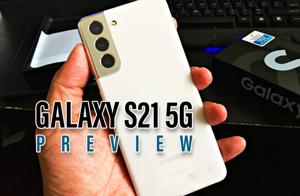 Samsung Galaxy S21 5G Preview