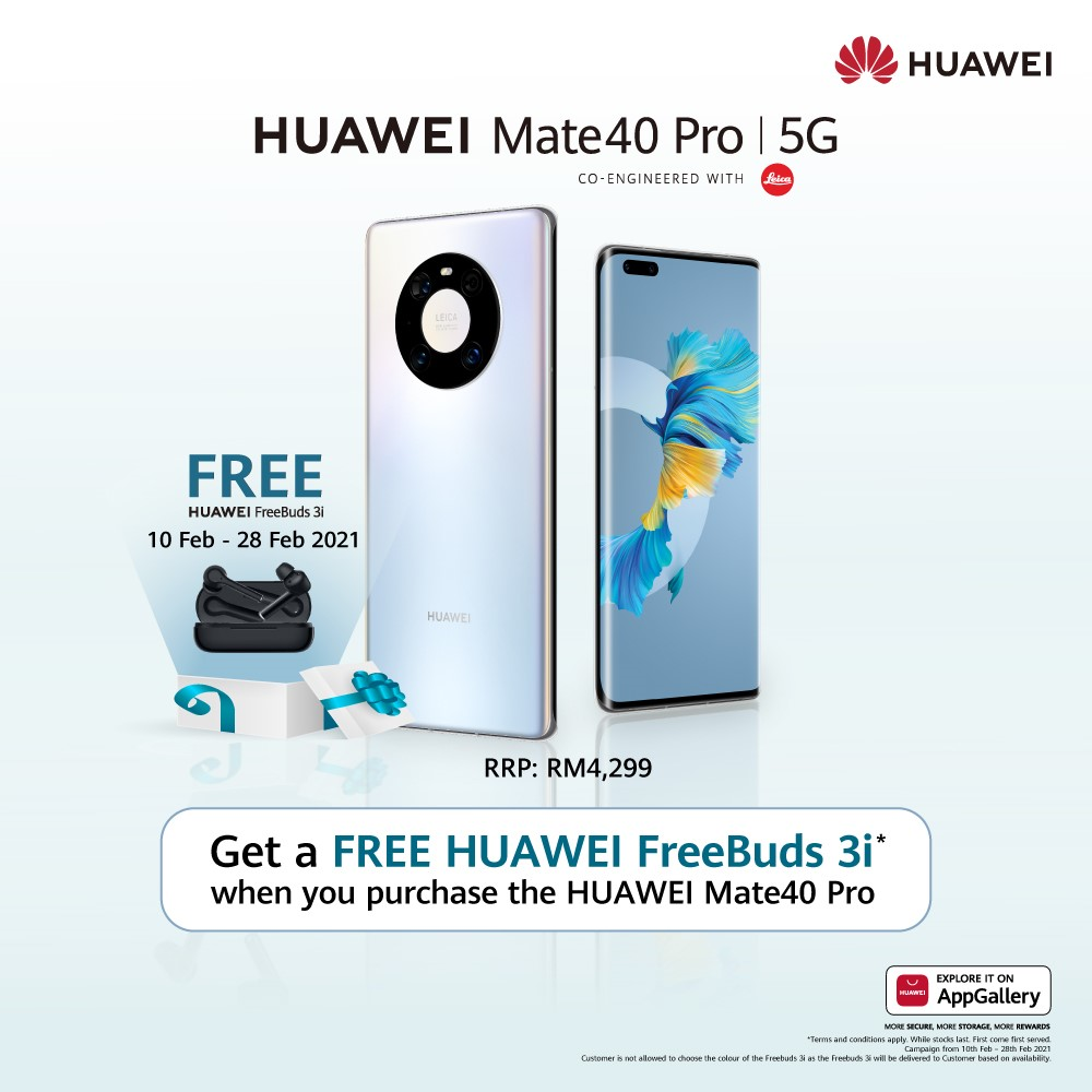 Get New HUAWEI Freebuds 3i For FREE With HUAWEI Mate40 Pro Purchase