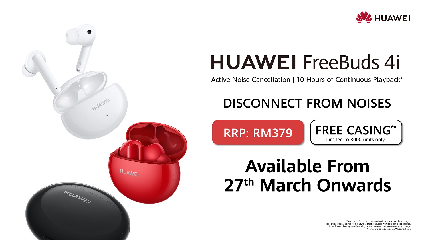 Meet Hael Husaini on 26 March at the HUAWEI FreeBuds 4i Sales Launch