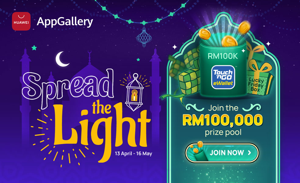HUAWEI AppGallery is Spreading the Light This Ramadhan