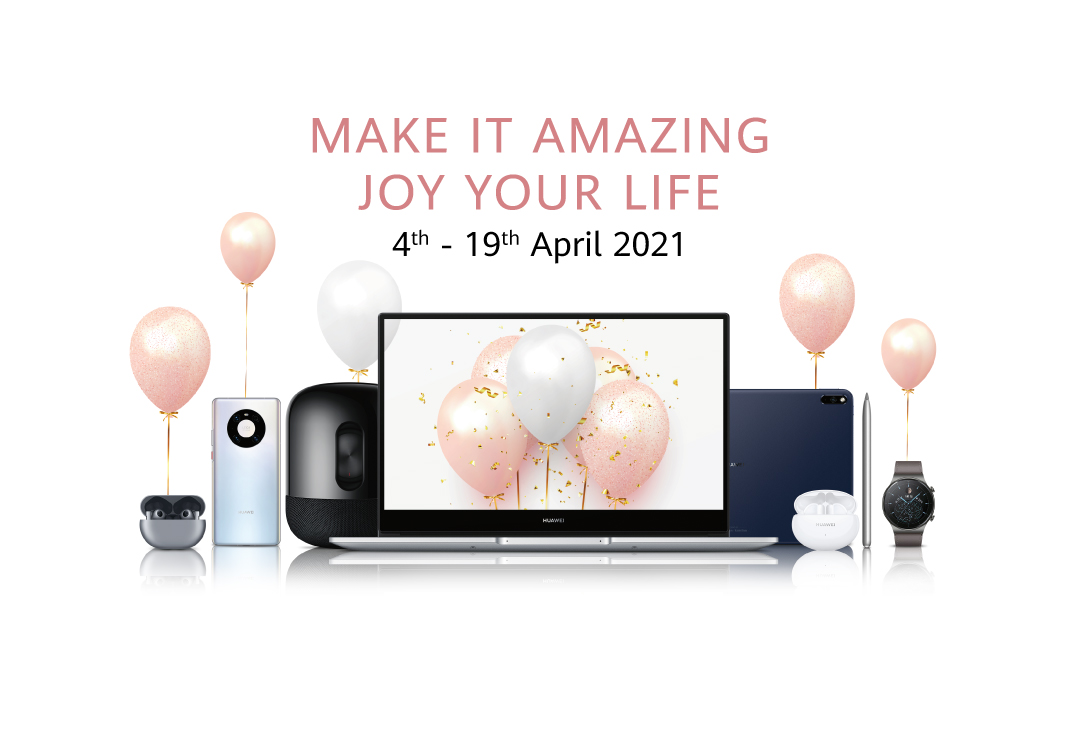 Enjoy Amazing Deals With HUAWEI Make It Amazing Campaign From Now Until 30 April