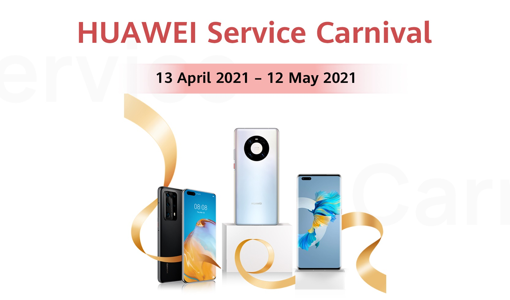HUAWEI Service Carnival is Coming Your Way With Extended Warranty