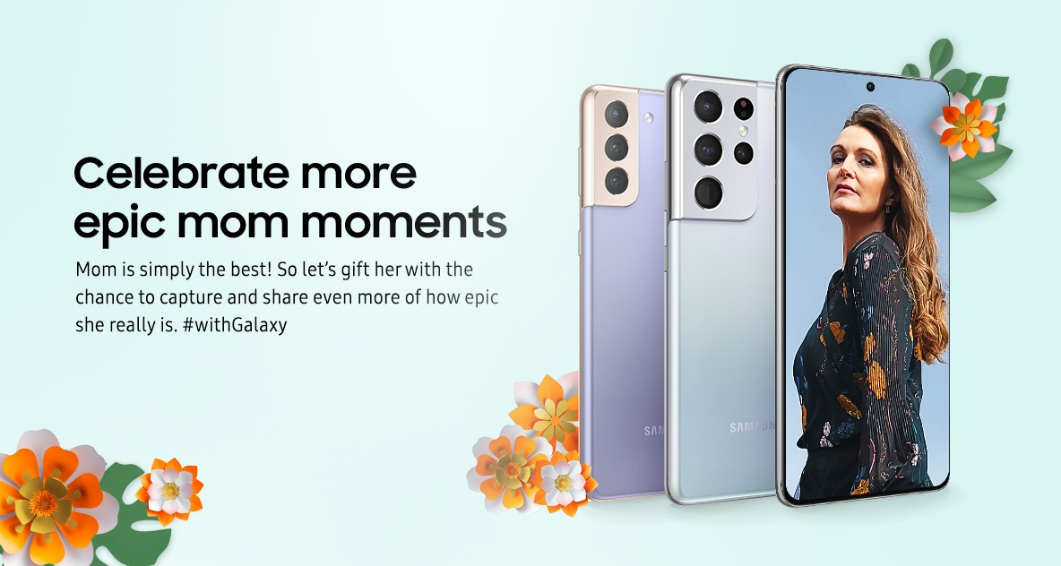 Make Your Mom Epic #withGalaxy This Coming Mother's Day