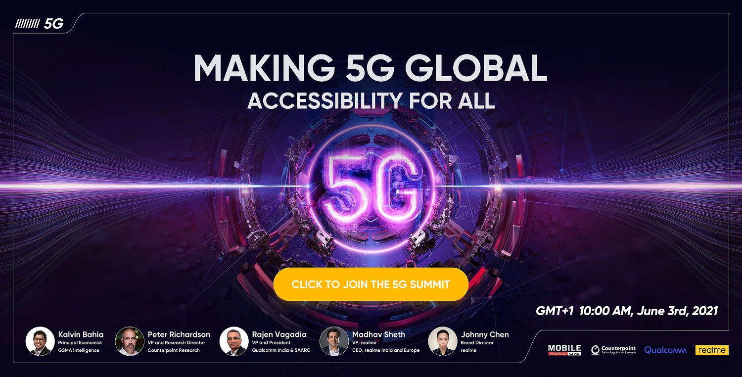 GSMA, Counterpoint, realme and Qualcomm Announce Making 5G Global: Accessibility for All
