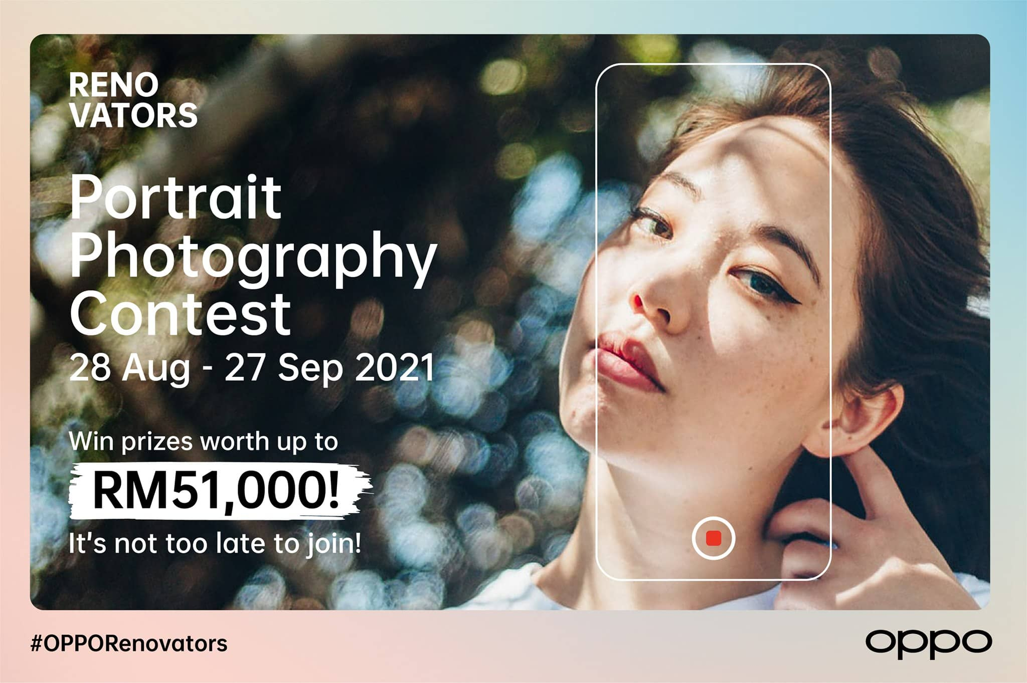 OPPO RENOVATORS Portrait Photography Contest: Last Chance to Win Up to RM 7,000 Cash Prize